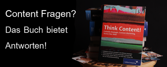 Think Content – Das Buch zum Thema Content-Marketing