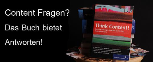 Think Content – Das Buch zum Thema Content-Marketing