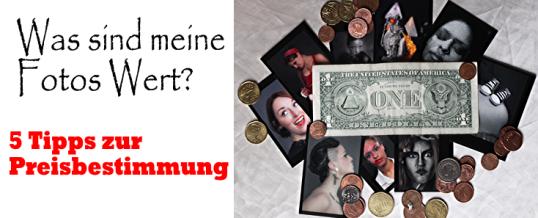 5 Tipps: Preisermittlung von Fotoarbeiten