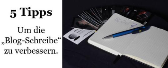 5 Tipps: Die Blogschreibe verbessern