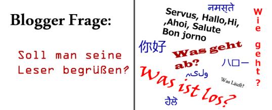 Leserbegrüßung im Blog: Wichtig oder Überflüssig
