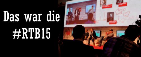 Rock the Blog 2015 [#RTB15] – Re:publica für Unternehmen?
