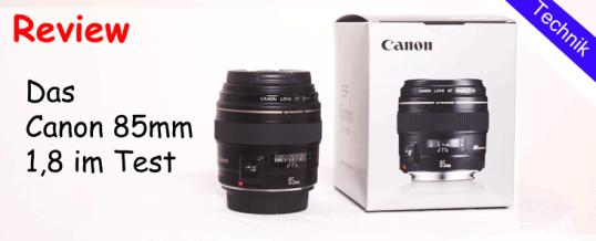 Ein Portraitobjektiv? Das Canon 85mm 1,8 UMS – Review