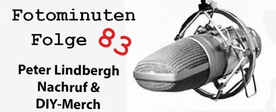 Peter Lindbergh verstorben – DIY-Merch  meine Erfahrungen [Fotominuten] Folge 083