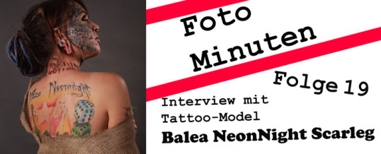 Interview mit dem Tattoo-Model Balea NeonNight Scarleg