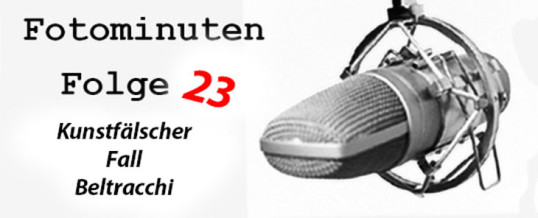Fotominuten Folge 23 – Der Kunstfälscher Wolfgang Beltracchi
