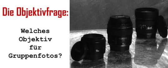 Gruppenportratis: Mit welchem Objektiv mache ich die besten Gruppenfotos?
