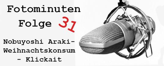 Araki und Klickbait –  Der Weihnachtspodcast [Fotominuten] Folge 31