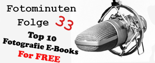 Fotominuten Folge 033 – Kostenlose E-Books