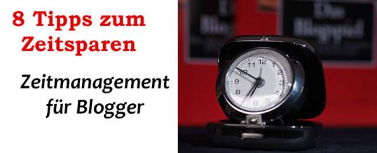 8 Tipps zum perfekten Zeitmanagement für Blogger