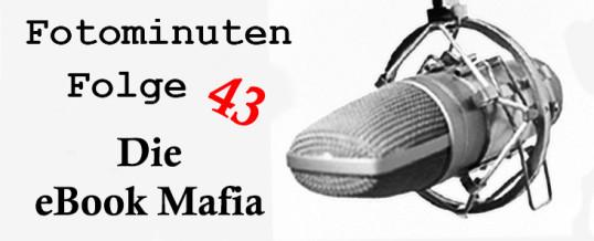 Die eBook Mafia! [#Fotominuten] Folge 043