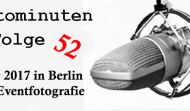 CSD 2017 in Berlin und Eventfotografie – Fotominuten Folge 52