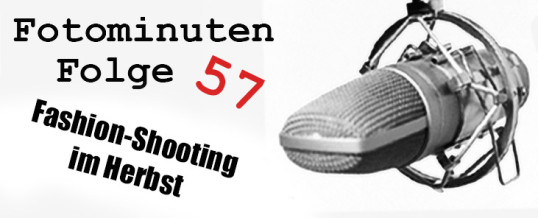 Fashion-Shooting im Herbst – Fotominuten Folge 057