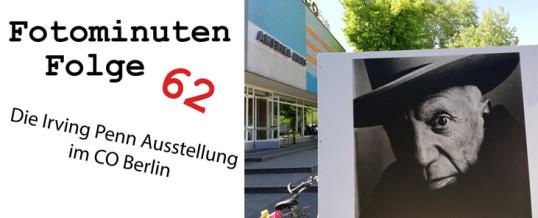 Die Irving Penn Ausstellung im CO Berlin – Fotominuten #062