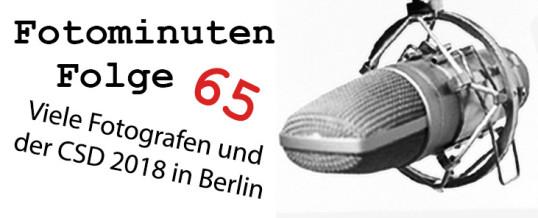 CSD 2018 in Berlin und viele Fotografen – Fotominuten Folge 65