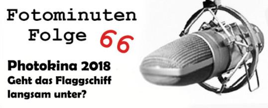 Photokina 2018 – Fotominuten Folge 066
