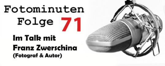 Der Fotograf Franz Zwerschina im Talk bei Fotominuten – Folge 71