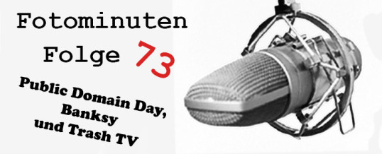 Public Domain Day, Patreon und Trash TV –  Fotominuten 073