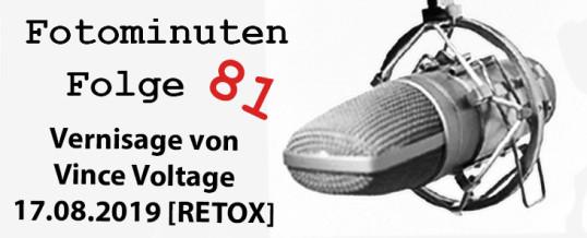 Vince Voltage Verinsage vom17.8.2019 und das Sommerfest der Galerie Norbert Nieser – Bericht und O-Ton Fotominunten #081
